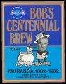 Bobs Centennial Brew