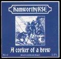 Hamworthykse - A corker of a brew - Frontlabel