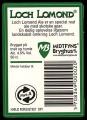 Loch Lomond - Rygetiket - Har aldrig v�ret i hadelen pga. problemer med ophavsret til navnet